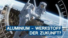 Aluminium – Werkstoff der Zukunft? | Matmatch | Im Fokus | METAL WORKS-TV