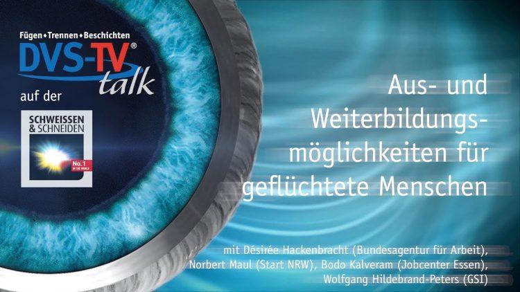 METAL WORKS-TV Talk – Aus- und Weiterbildungsmöglichkeiten für geflüchtete Menschen