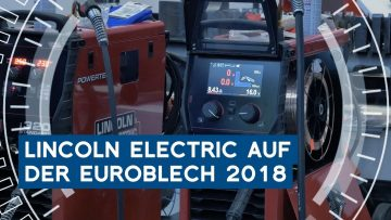 Lincoln Electric auf der Euroblech 2018 in Hannover | METAL WORKS-TV