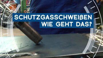 Praxistipp 3: Schutzgasschweißen – wie geht das?