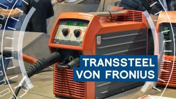 Stahlschweißen: Das ist neu an der TransSteel von Fronius | METAL WORKS-TV