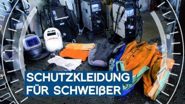 Welche Arbeitsschutzkleidung zum WIG-Schweißen für Anfänger | Praxistipp 14