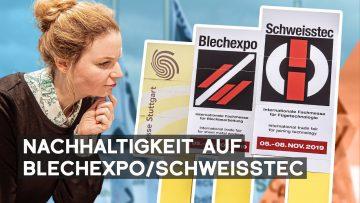 Ideen für Nachhaltigkeit und Effizienz | Blechexpo/Schweisstec