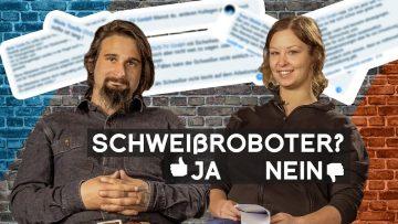 Roboterschweißen? Ja oder Nein | Nik kommentiert Kommentare | METAL WORKS TV